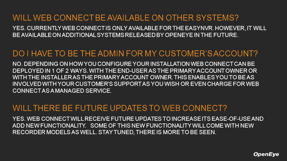 WILL WEB CONNECT BE AVAILABLE ON OTHER SYSTEMS. YES.