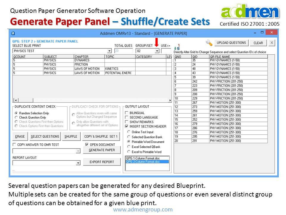Certified ISO 27001 : 2005 www.admengroup.com Generate Paper Panel – Shuffle/Create Sets Question Paper Generator Software Operation Several question