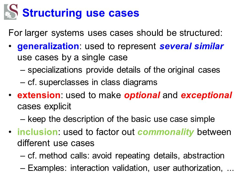 Structuring use cases – example Source: T.C.Lethbridge, R.