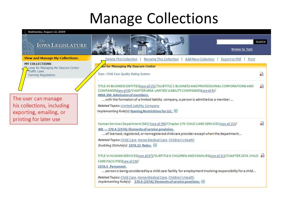 Manage Collections The user can manage his collections, including exporting, emailing, or printing for later use