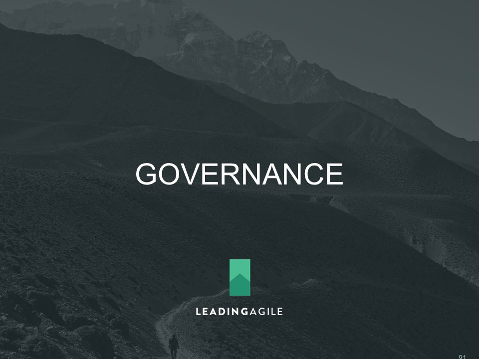 GOVERNANCE ©2014 LeadingAgile LLC **ALL RIGHTS RESERVED** 91
