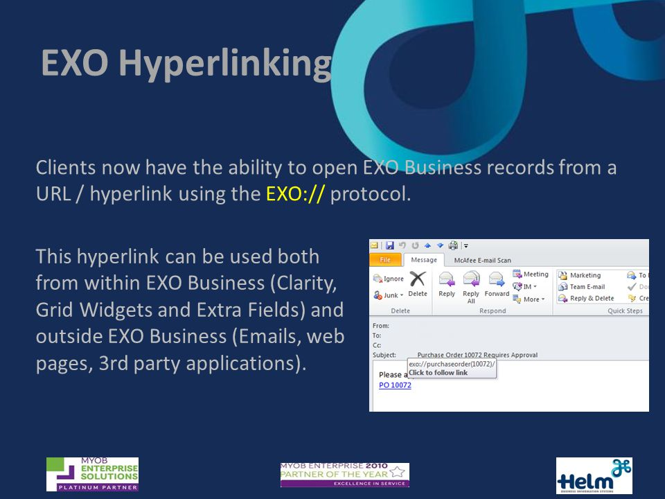 EXO Hyperlinking Clients now have the ability to open EXO Business records from a URL / hyperlink using the EXO:// protocol.