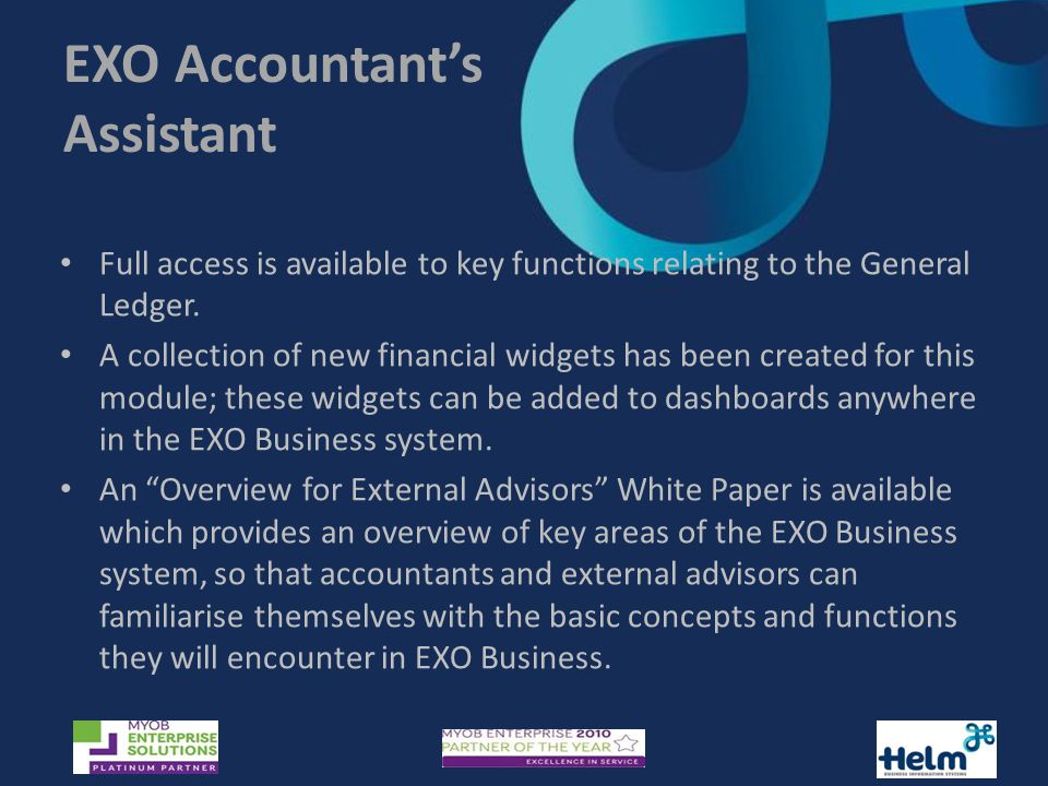 EXO Accountant's Assistant Full access is available to key functions relating to the General Ledger.