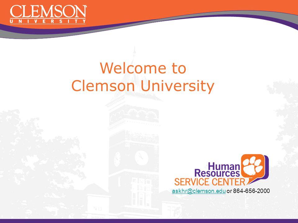 Welcome to Clemson University askhr@clemson.eduaskhr@clemson.edu or 864-656-2000