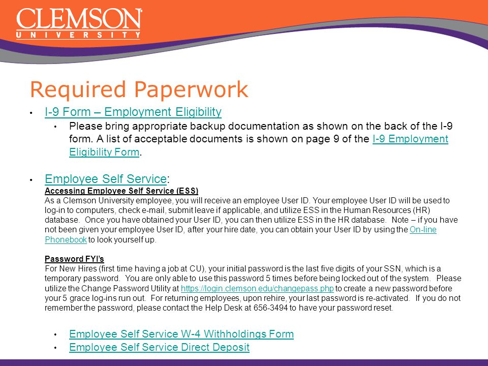 I-9 Form – Employment Eligibility Please bring appropriate backup documentation as shown on the back of the I-9 form. A list of acceptable documents i