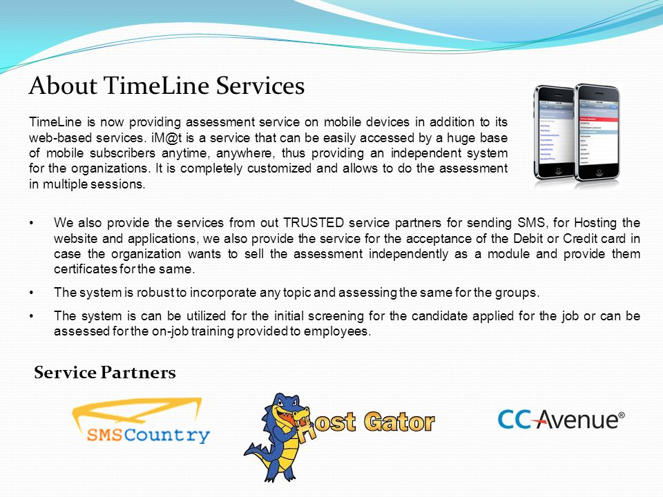 About TimeLine Services TimeLine is now providing assessment service on mobile devices in addition to its web-based services. iM@t is a service that c