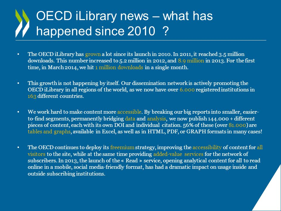New dataset presentation Dataset pages now present a direct view of the dataset embedded in the OECD iLibrary page.