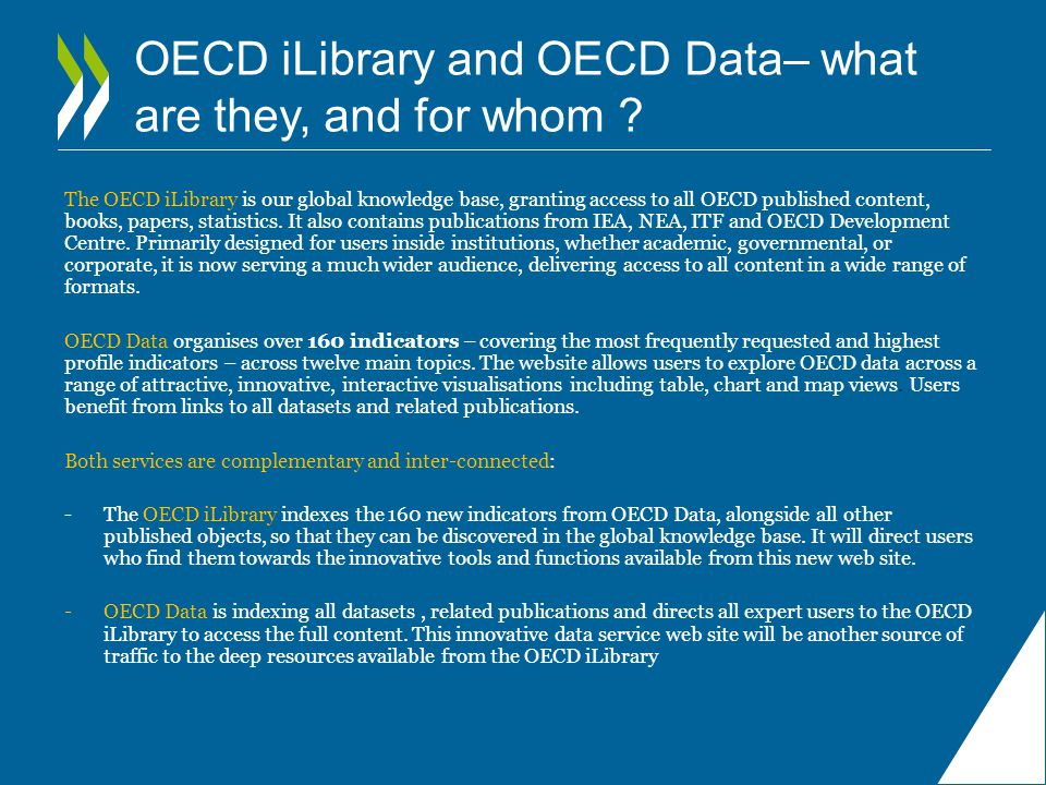 OECD iLibrary and OECD Data– what are they, and for whom .