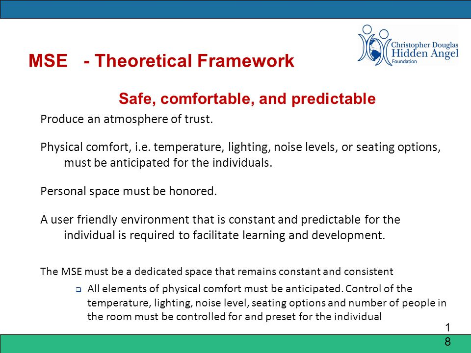 MSE - Theoretical Framework Safe, comfortable, and predictable Produce an atmosphere of trust.