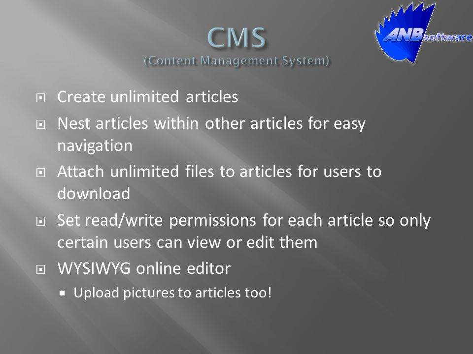  Create unlimited articles  Nest articles within other articles for easy navigation  Attach unlimited files to articles for users to download  Set