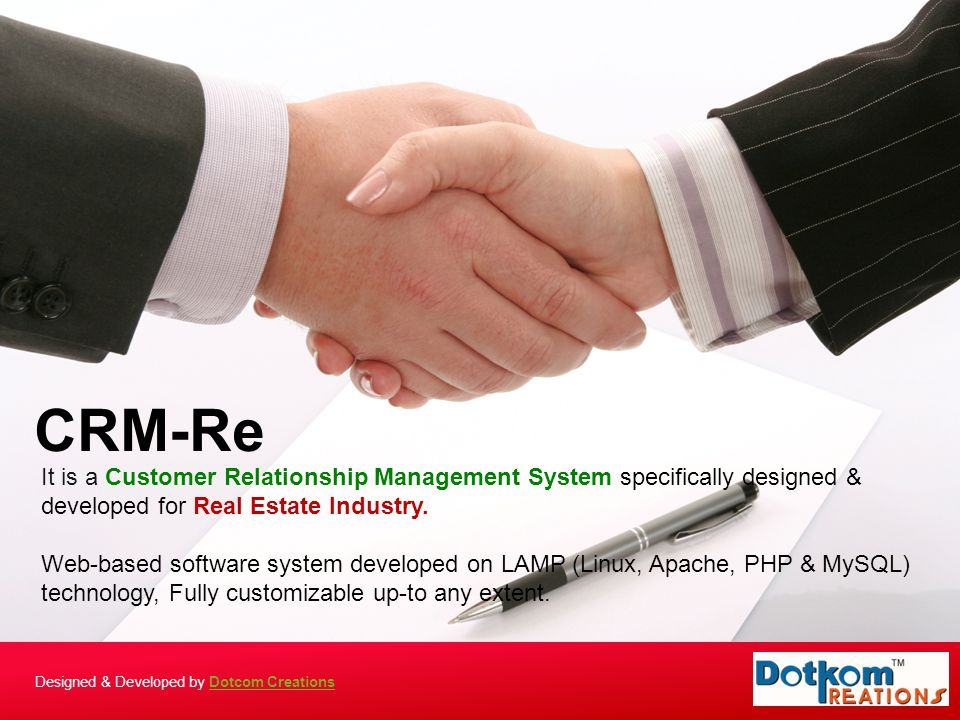 It is a Customer Relationship Management System specifically designed & developed for Real Estate Industry. Web-based software system developed on LAM
