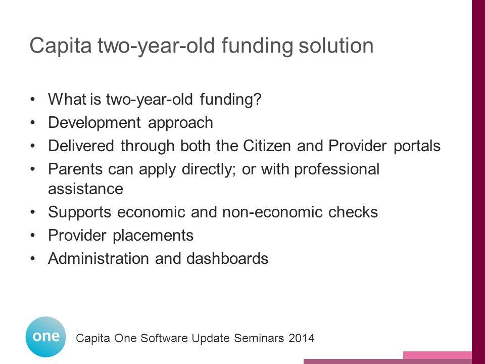 Capita One National User Group 2014 Capita One Software Update Seminars 2014