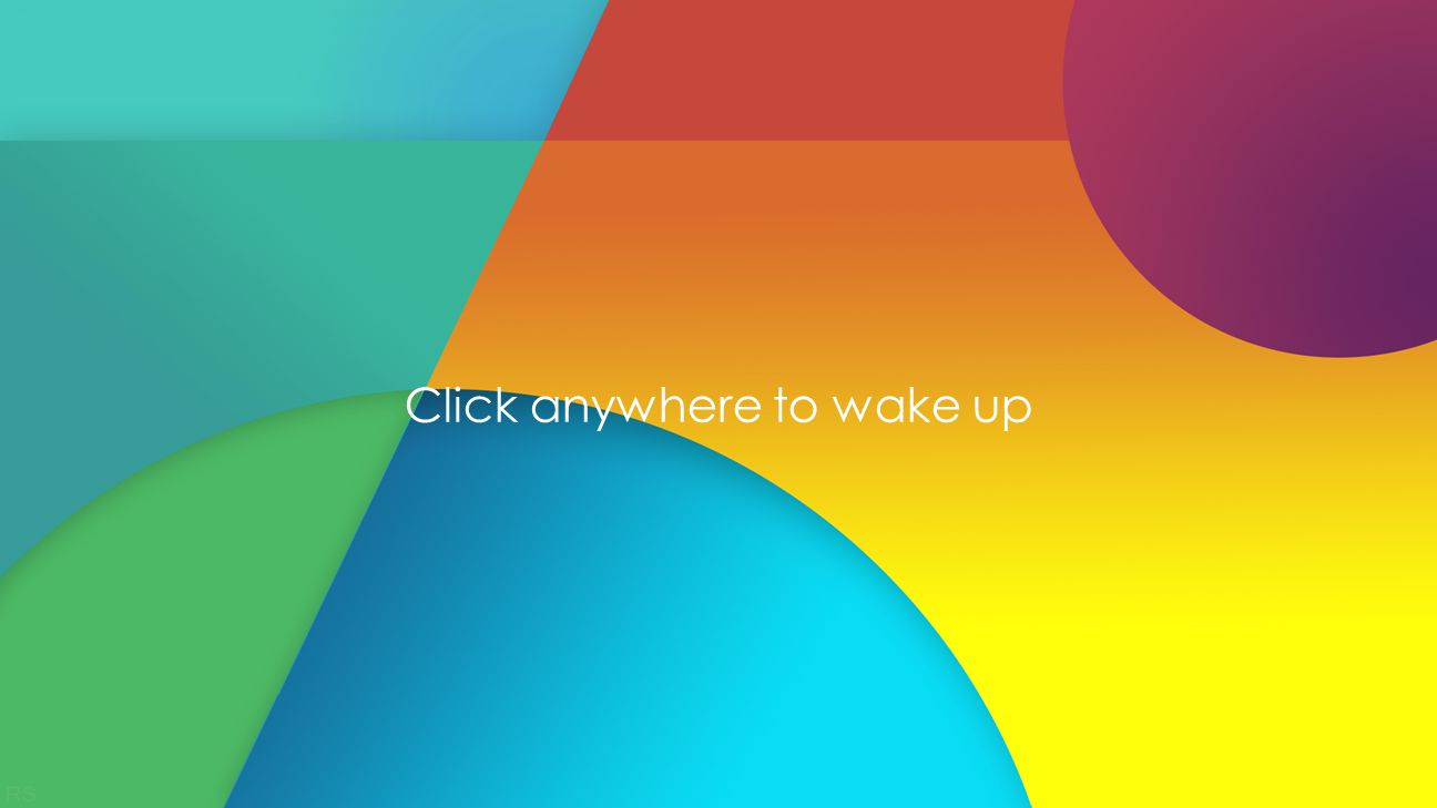 Click anywhere to wake up