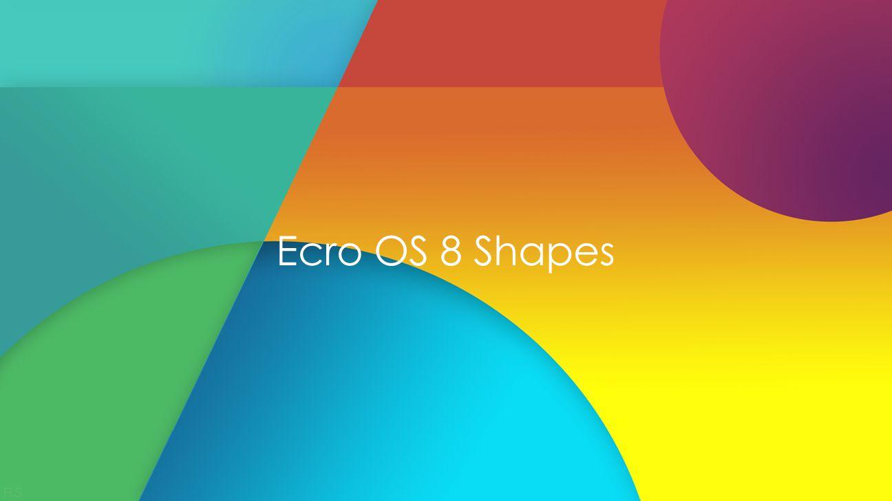 Ecro OS 8 Shapes