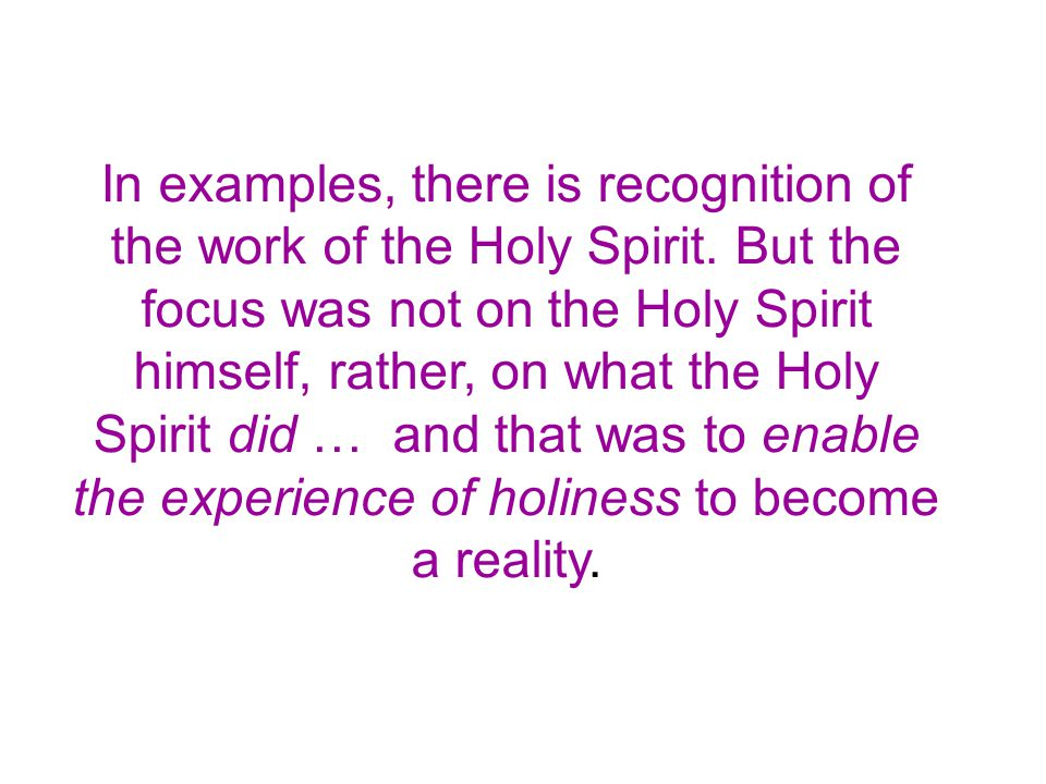 In examples, there is recognition of the work of the Holy Spirit.