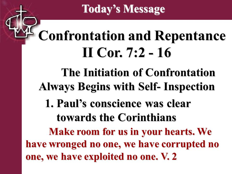 Brentwood Park Confrontation and Repentance II Cor.