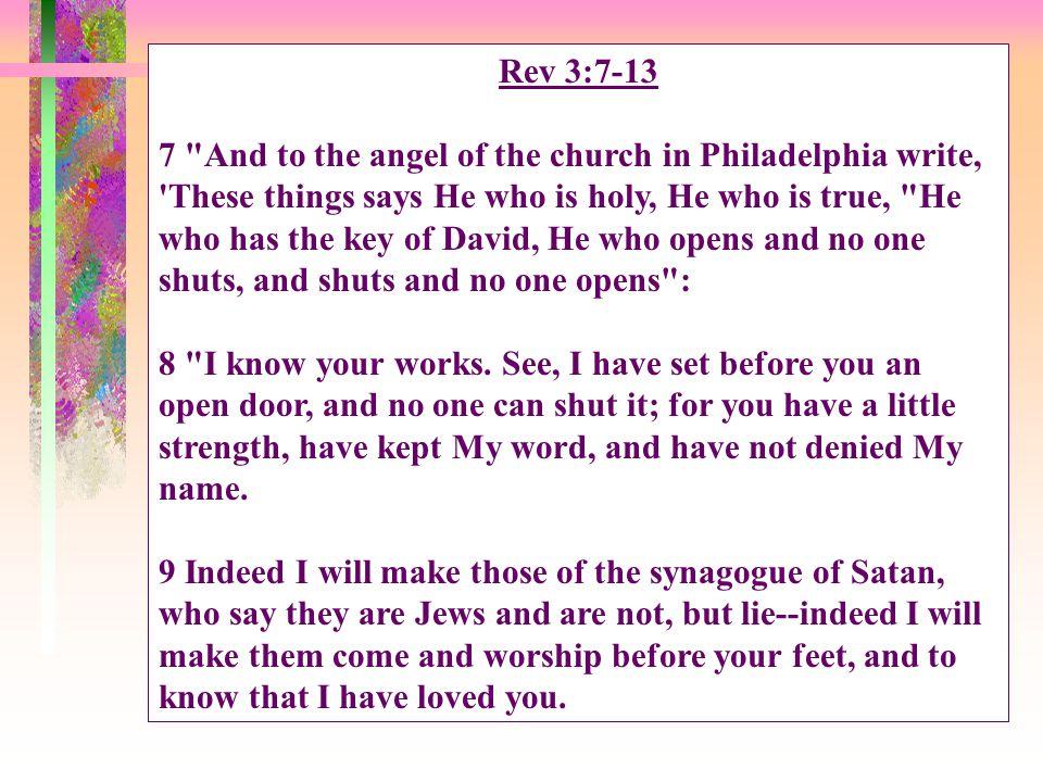 A Faithful Church Rev.3:7-13 I. The Salutation (v.