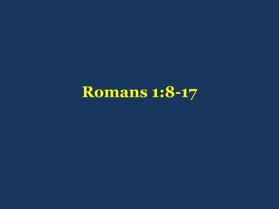 Romans 1:8-17
