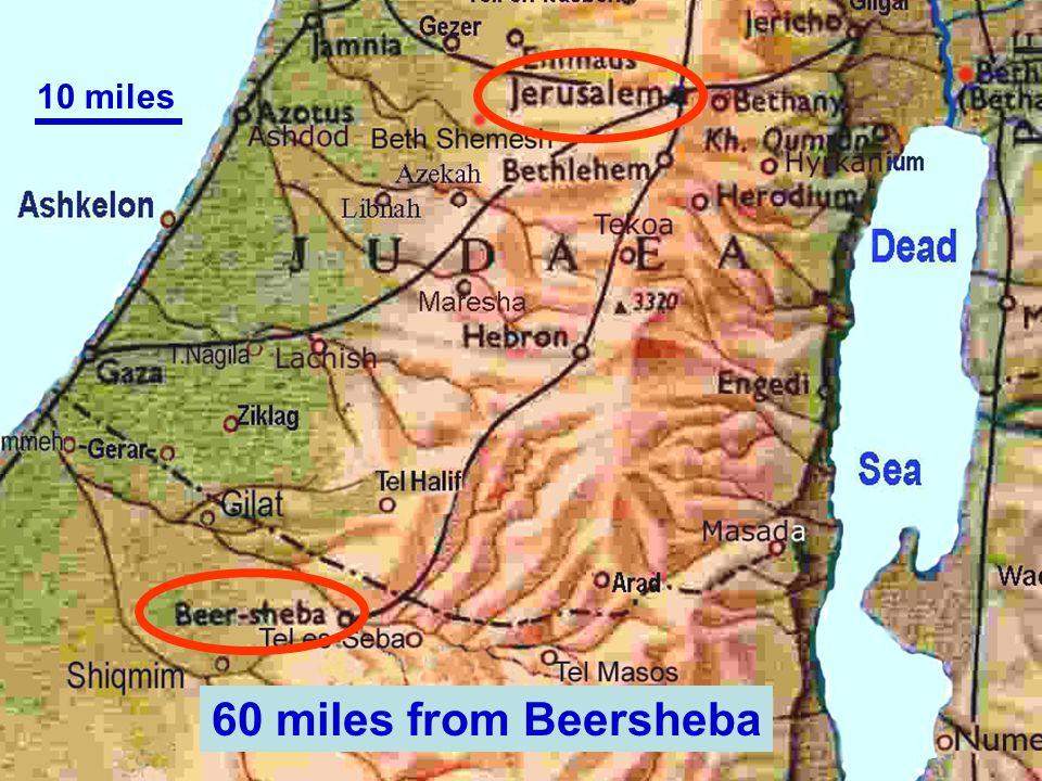 10 miles 60 miles from Beersheba