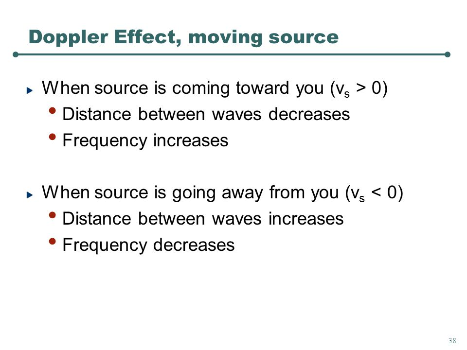 TnR As a police car passes you with its siren on, the frequency of the sound you hear from its siren 1) Increases2) Decreases3) Same Doppler Example Audio Doppler Example Visual 36