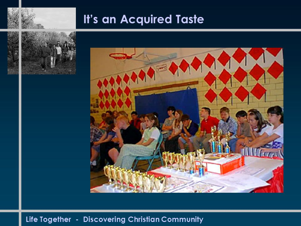 Life Together - Discovering Christian Community The Community of the Indwelling Spirit