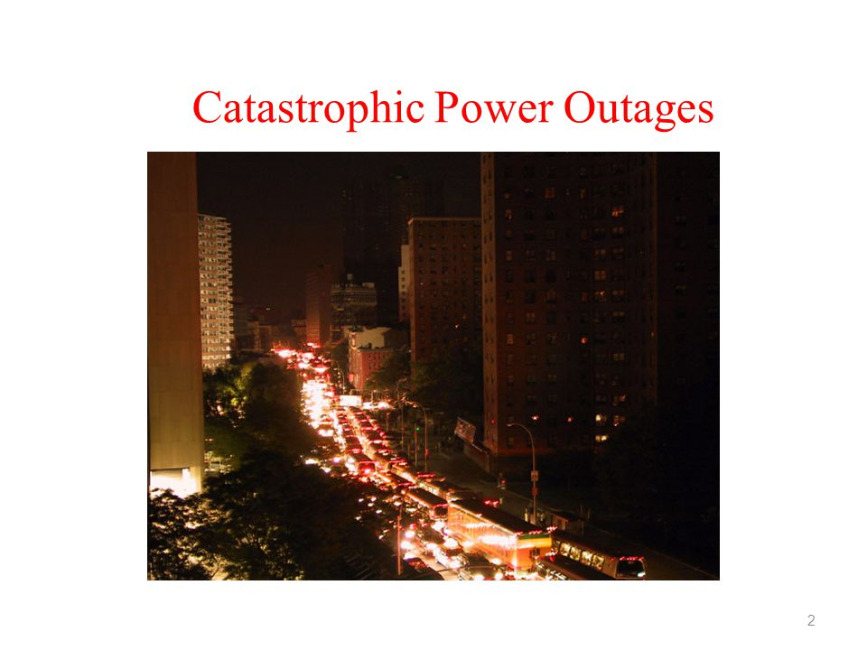Catastrophic Power Outages 2
