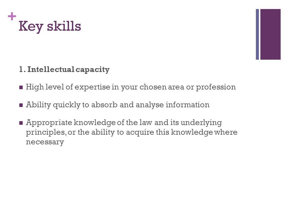 + Key skills 1.