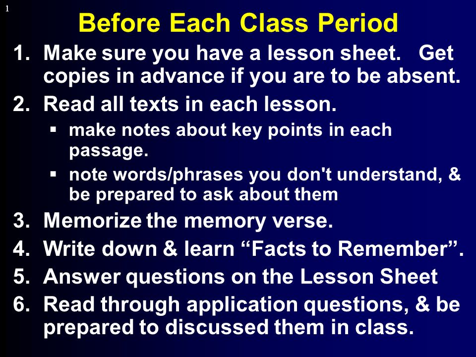1 Before Each Class Period 1.Make sure you have a lesson sheet.