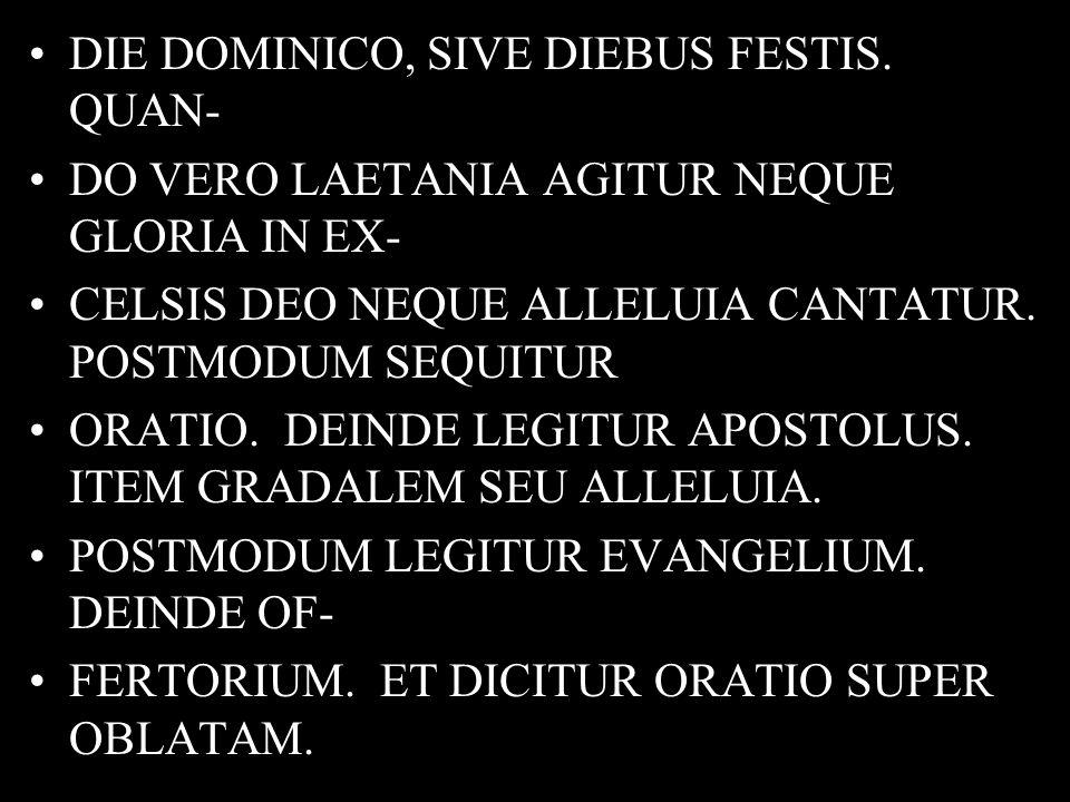 DIE DOMINICO, SIVE DIEBUS FESTIS.