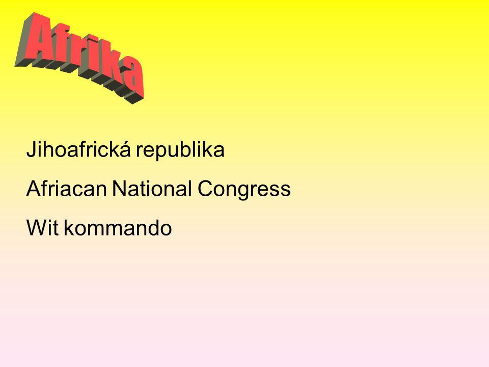 Jihoafrická republika Afriacan National Congress Wit kommando