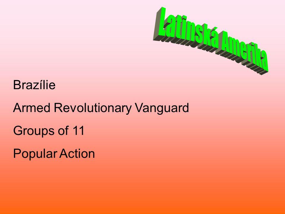 Brazílie Armed Revolutionary Vanguard Groups of 11 Popular Action