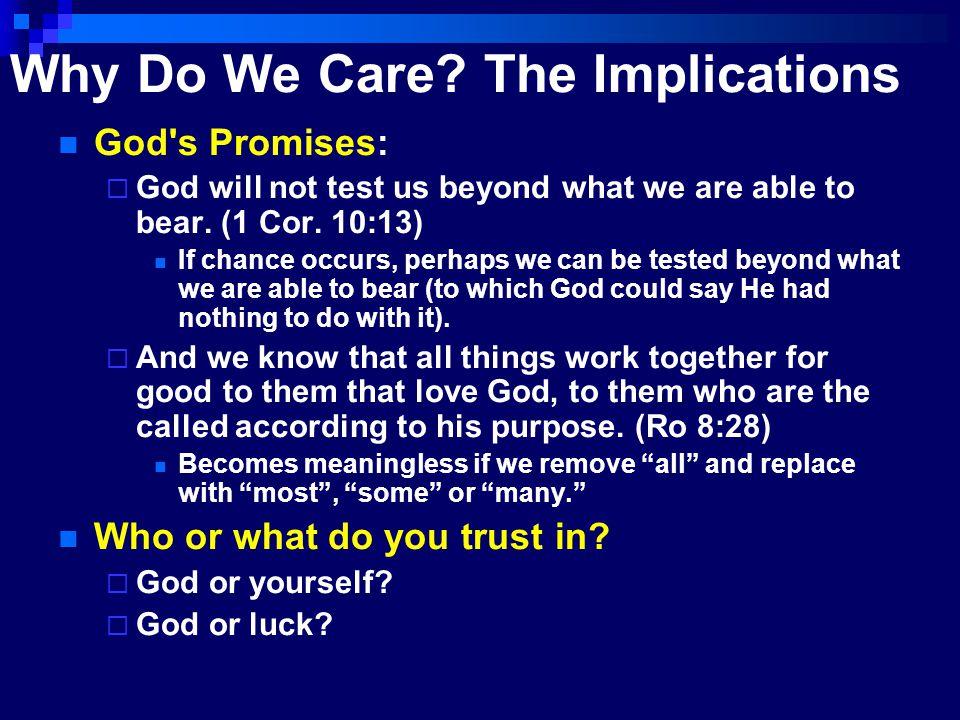 Chance A pagan idea  1 Sam 6:9 – Philistines  Is.