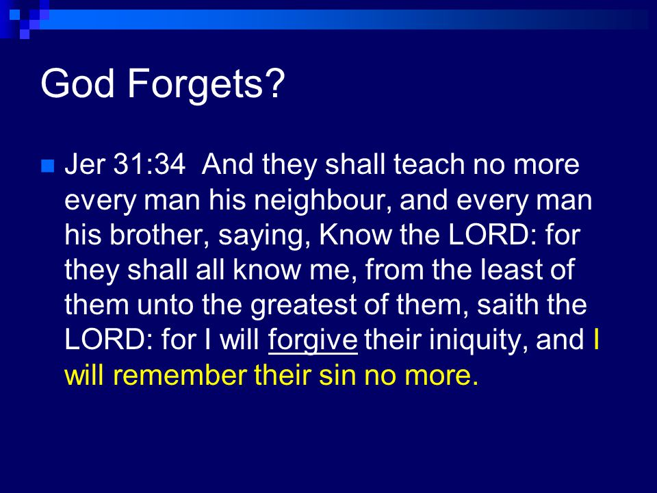 How God Forgives Us Ps 103:12 As far as the east is from the west, so far hath he removed our transgressions from us.