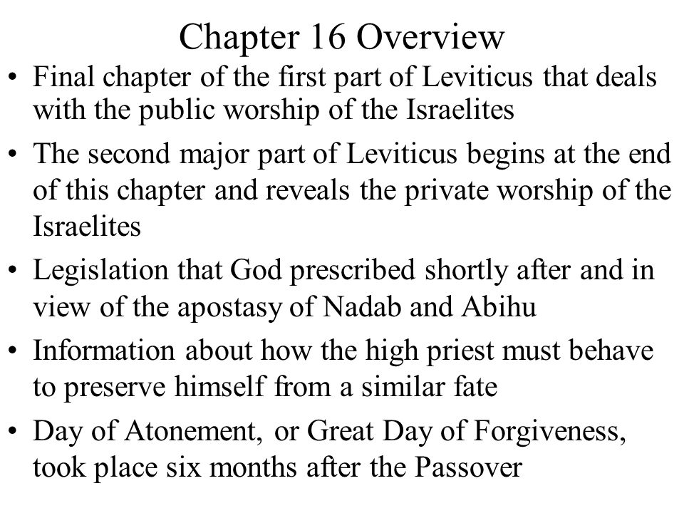 Final chapter of the first part of Leviticus that deals with the public worship of the Israelites The second major part of Leviticus begins at the end
