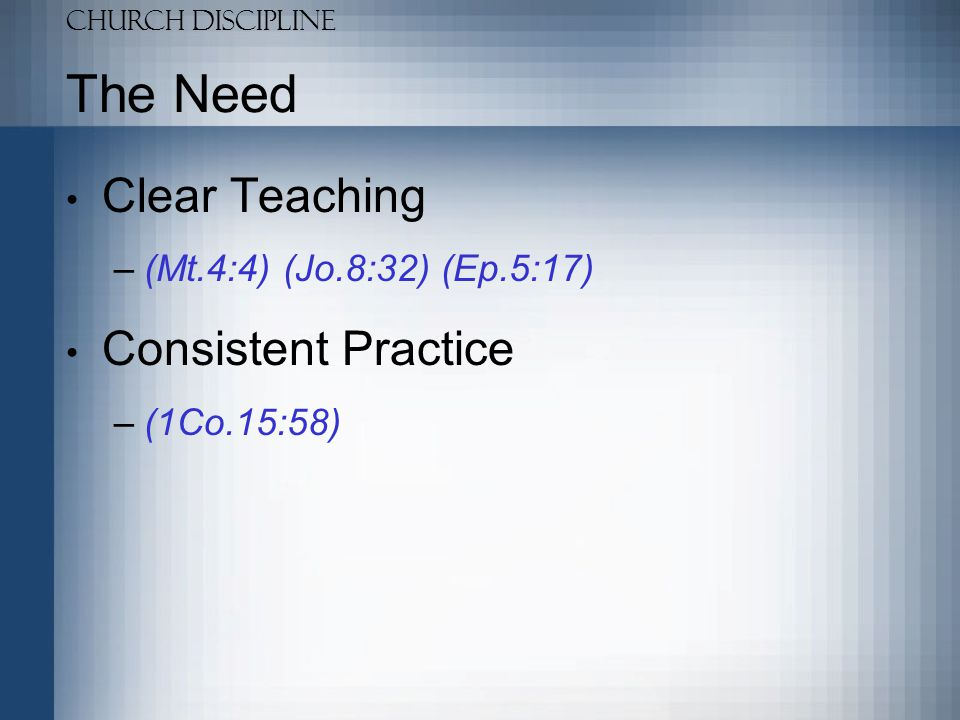 Church Discipline Corrective Church Discipline Is A New Testament Doctrine 1.