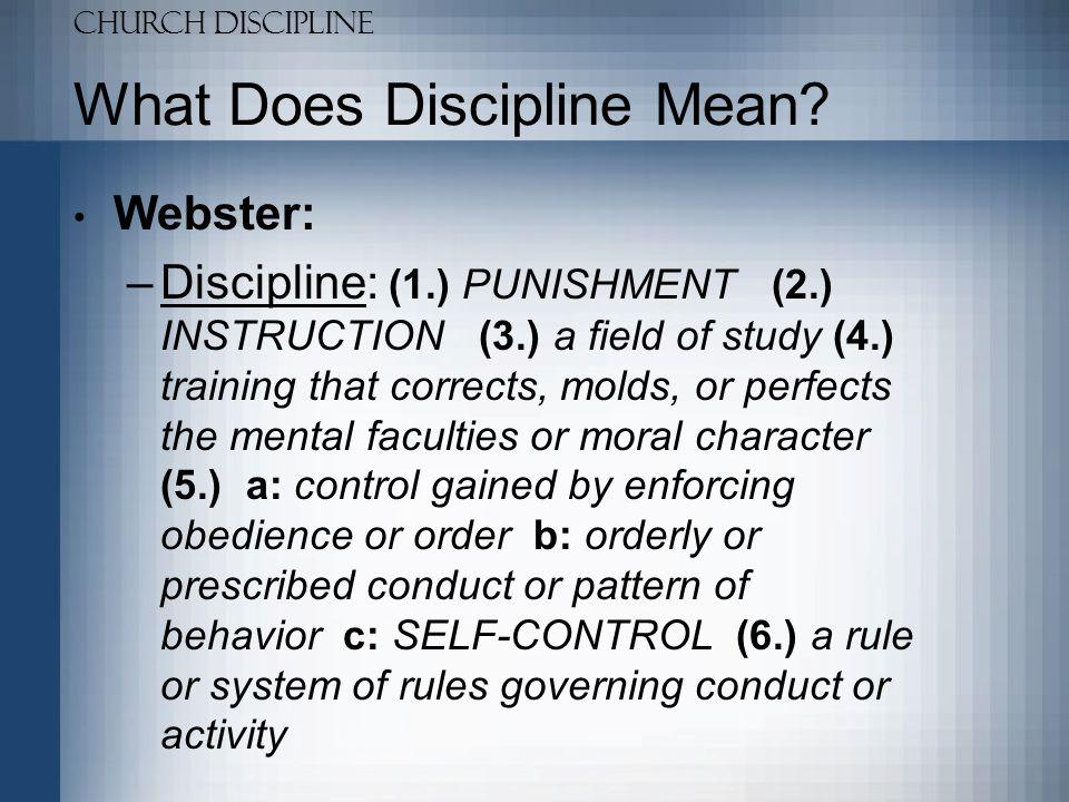 Church Discipline What Does Discipline Mean.