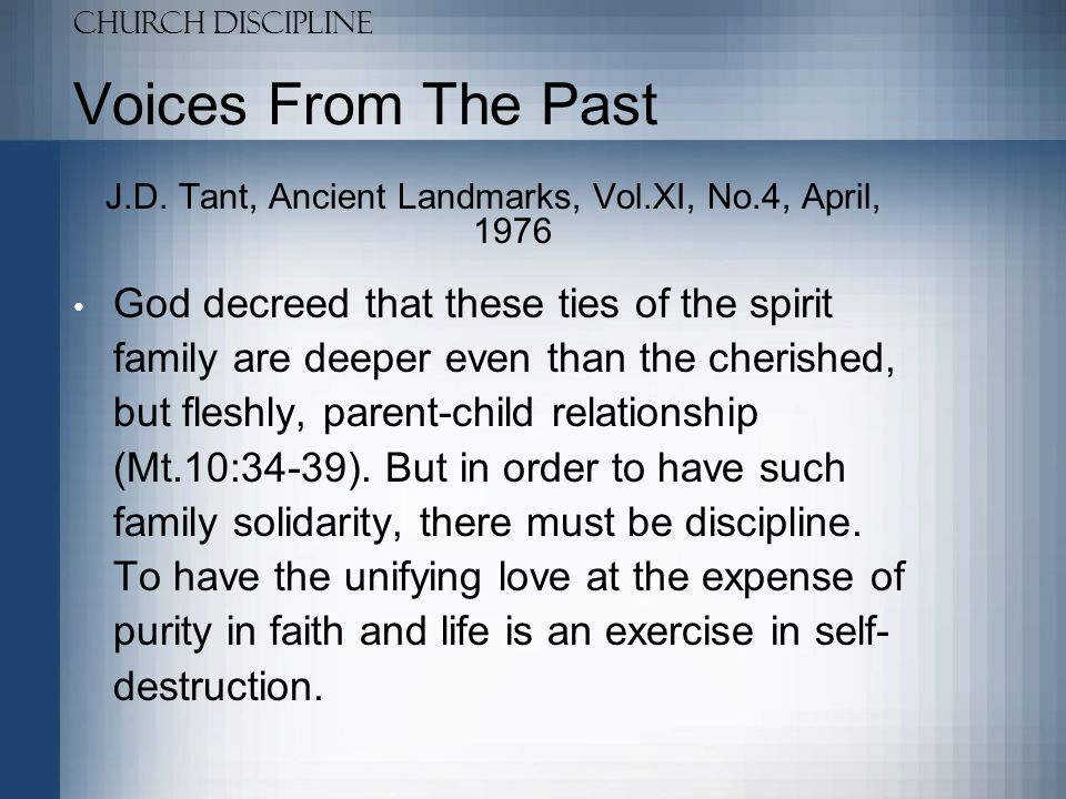 Church Discipline Voices From The Past J.D.