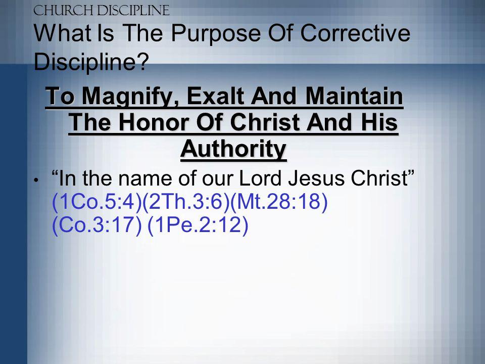 Church Discipline Who Should Receive Corrective Discipline.
