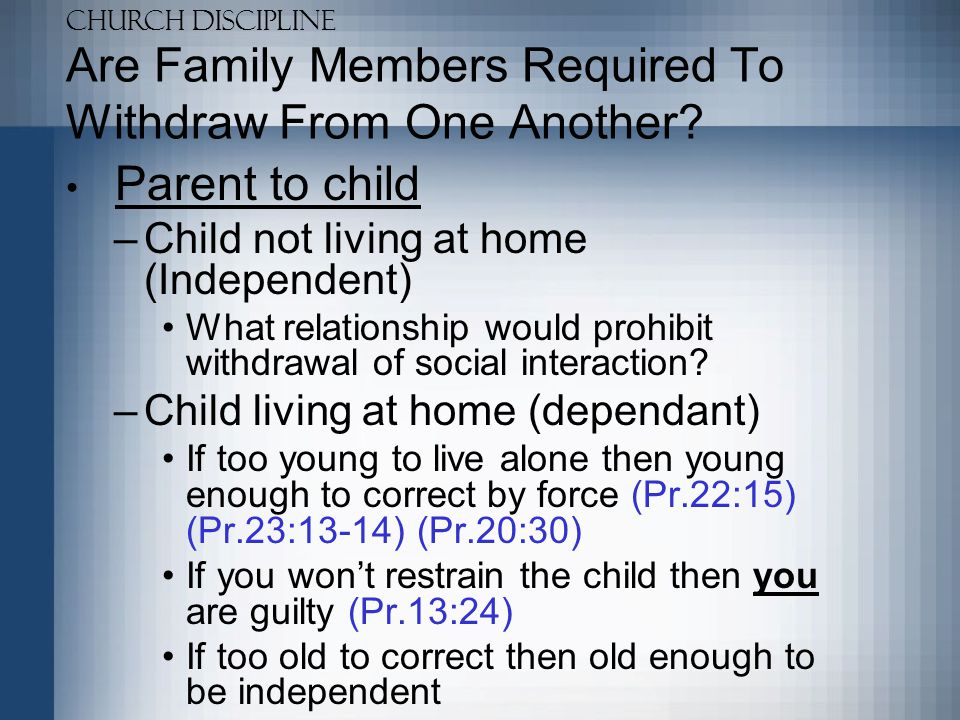 Church Discipline Are Family Members Required To Withdraw From One Another.
