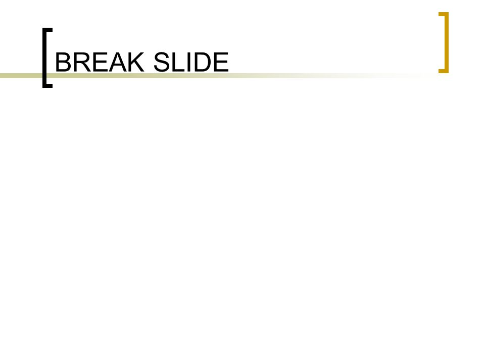 BREAK SLIDE