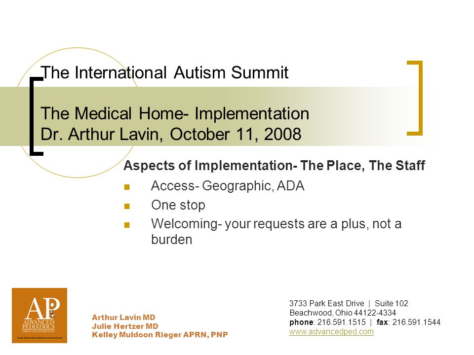The International Autism Summit The Medical Home- Implementation Dr.