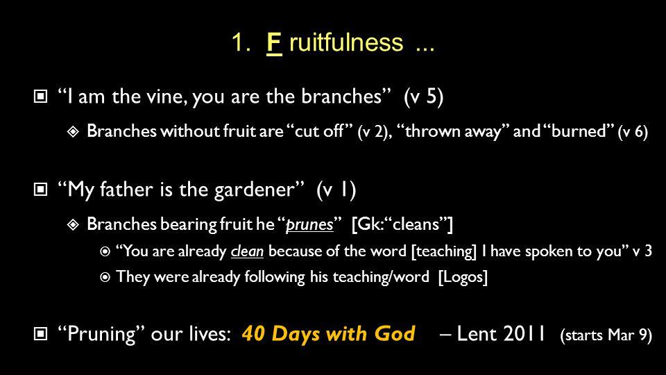 1. F ruitfulness...