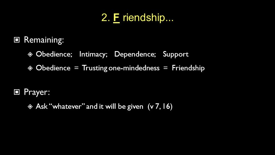 2. F riendship...