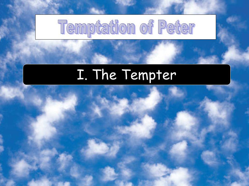 I. The Tempter