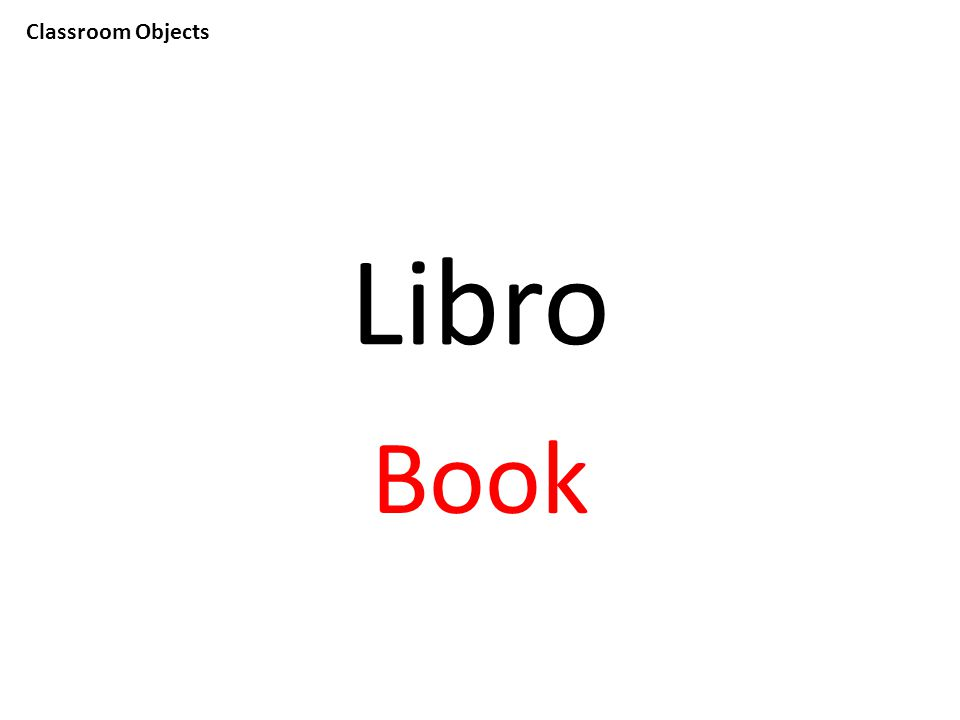 Classroom Objects Libro Book