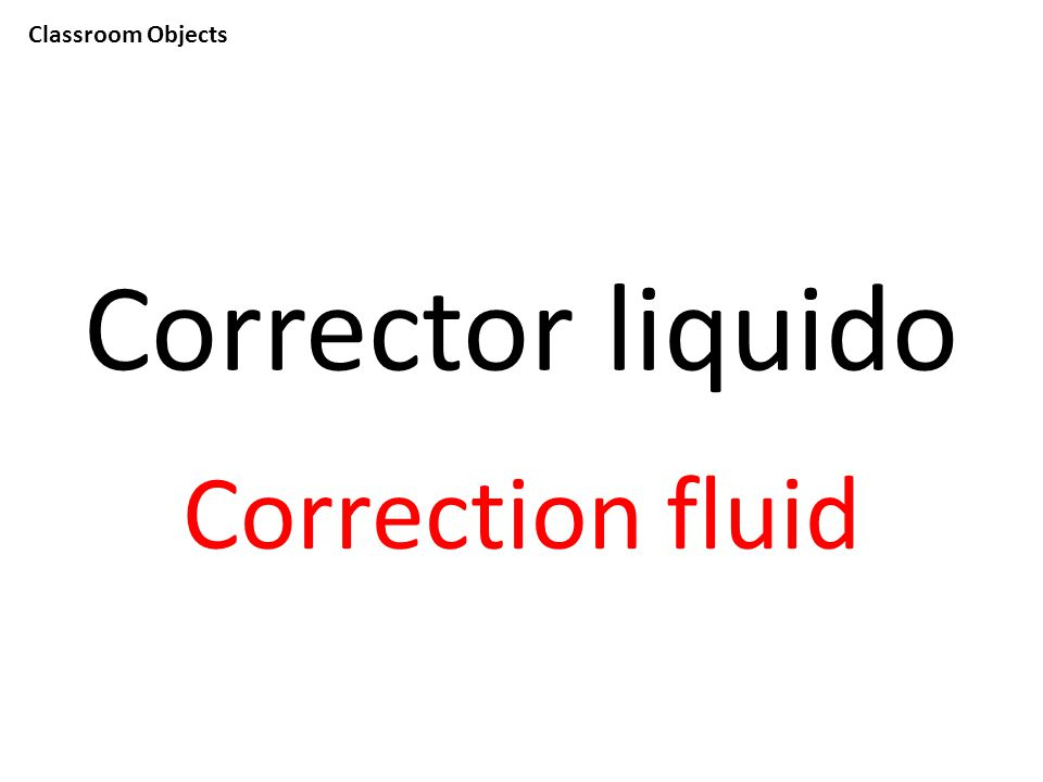 Classroom Objects Corrector liquido Correction fluid
