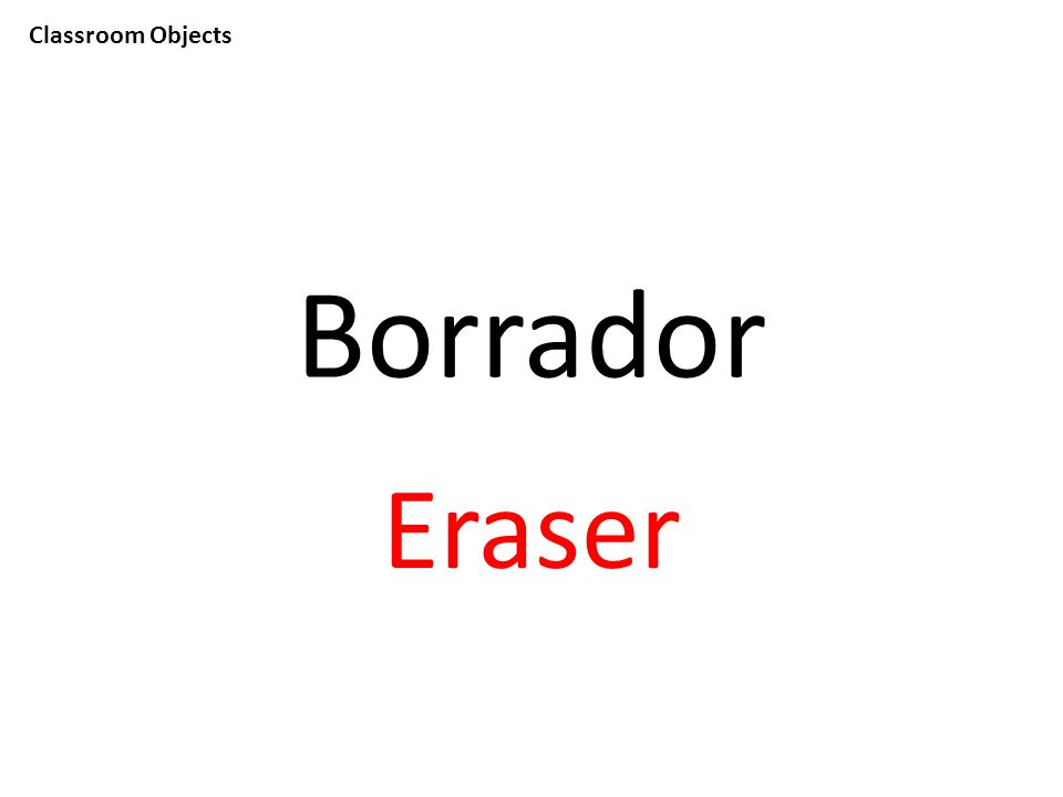 Classroom Objects Borrador Eraser