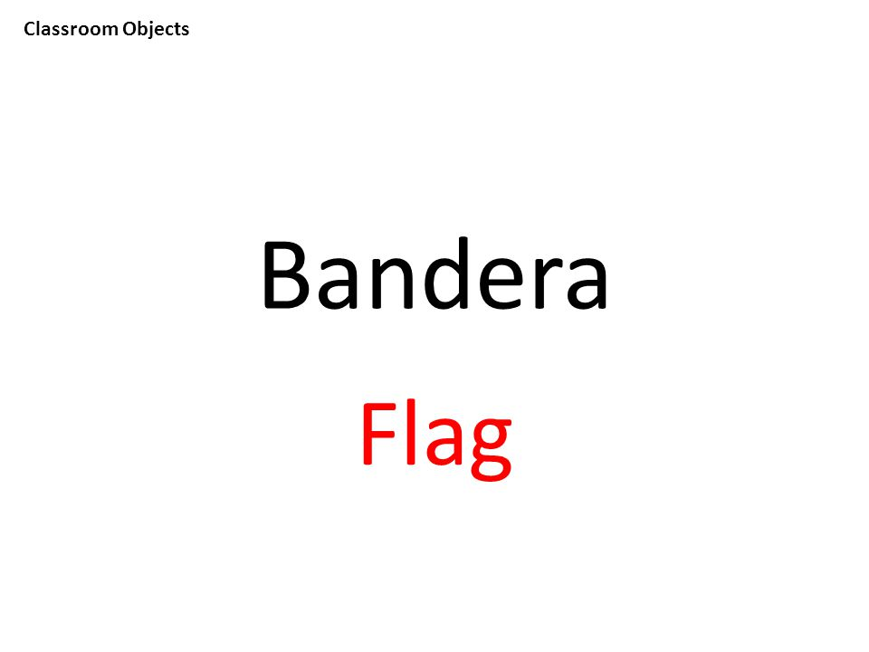Classroom Objects Bandera Flag