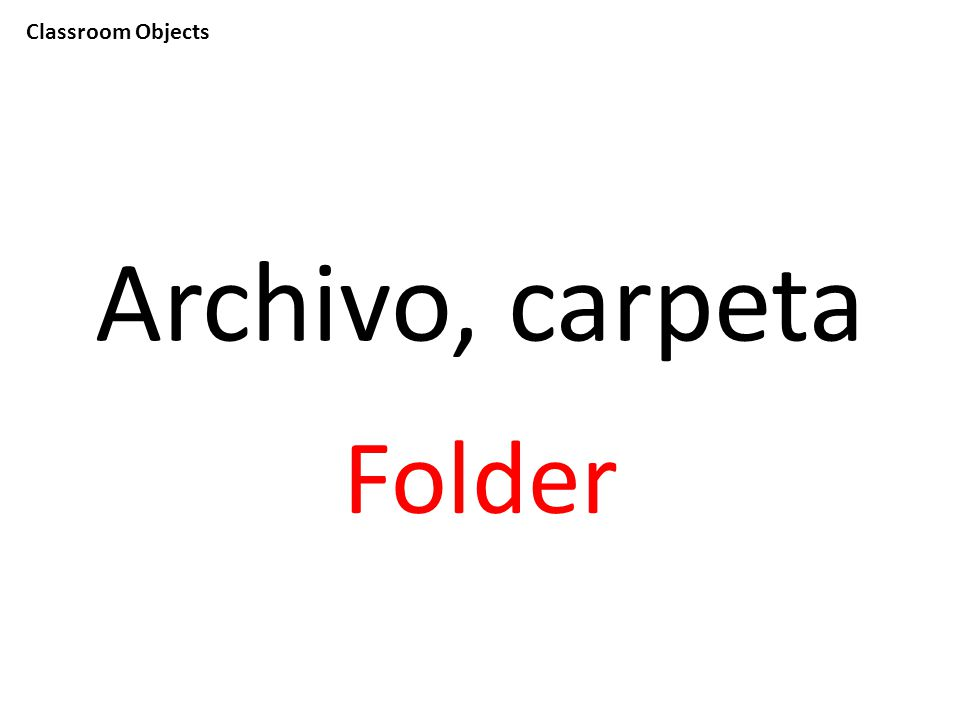 Classroom Objects Archivo, carpeta Folder