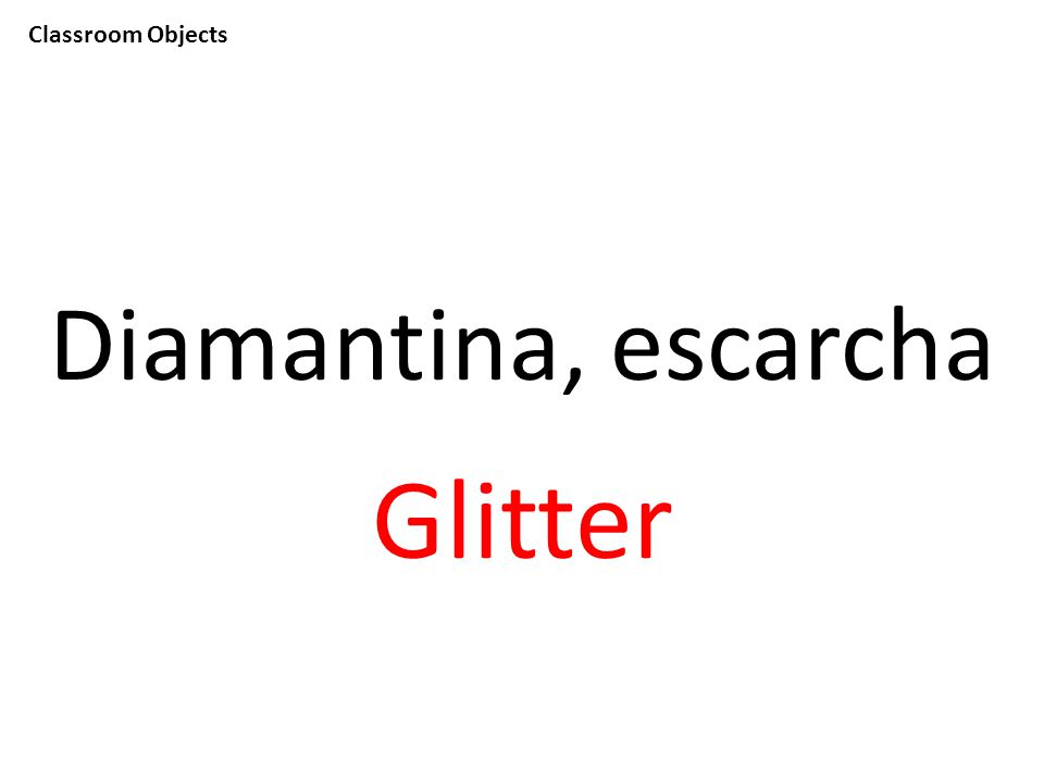 Classroom Objects Diamantina, escarcha Glitter